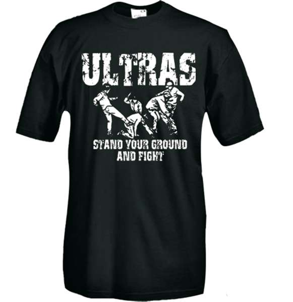 Ultras stand your ground and fight T-shirt