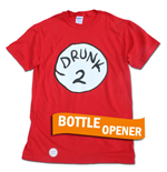 Drunk 2 Bottle Opener Red T-Shirt