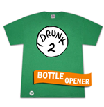 Drunk 2 Bottle Opener Green Graphic T Shirt